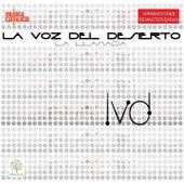 La Llamada (Remasterizado) by La voz del desierto