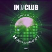 In Da Club (25 Groovy Dancefloor Beats), Vol. 3 von Various Artists