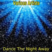 Dance The Night Away by Various Artists
