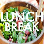 Lunch Break Mix by Various Artists