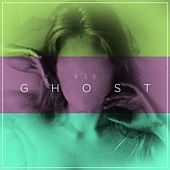 #36ghost by Driftwood