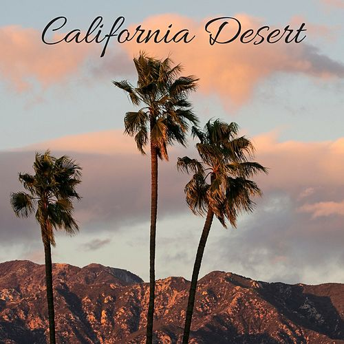 California Desert by Nature Sounds