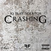 Crashing (feat. Scratch) by IQ