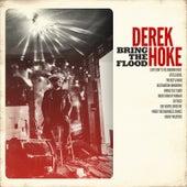 Bring the Flood by Derek Hoke