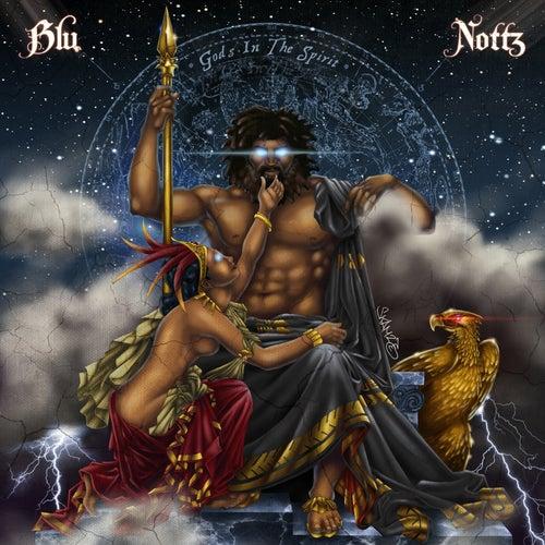 Gods in the Spirit by Nottz