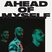 Ahead Of Myself de X Ambassadors