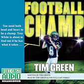 Football Champ (Unabridged) by Tim Green