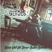 Slide off of Your Satin Sheets by Craig Gerdes