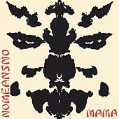 Mama by Nomeansno