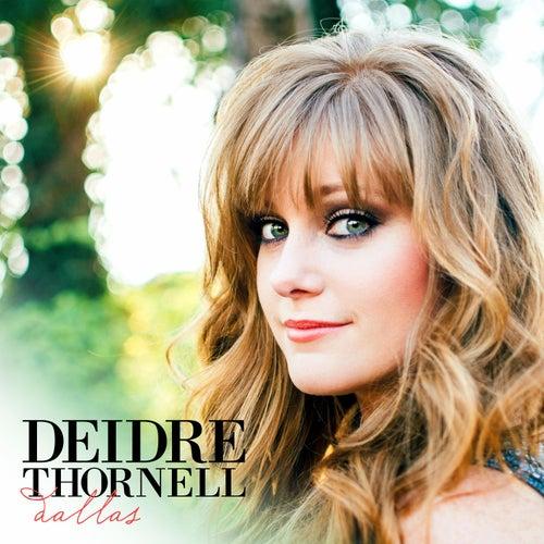 Dallas by Deidre Thornell
