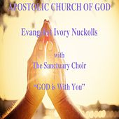 God is with You (Live) by Evangelist Ivory Nuckolls