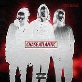 Part Three by Chase Atlantic