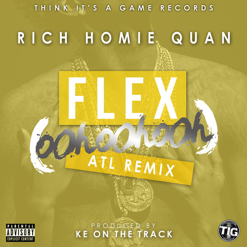 Flex (Ooh, Ooh, Ooh) (KE On The Track Remix) by Rich Homie Quan