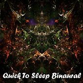 Quick To Sleep Binaural by Binaural Beats Brainwave Entrainment