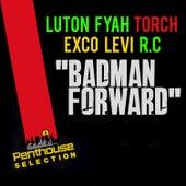 Badman Forward by Lutan Fyah