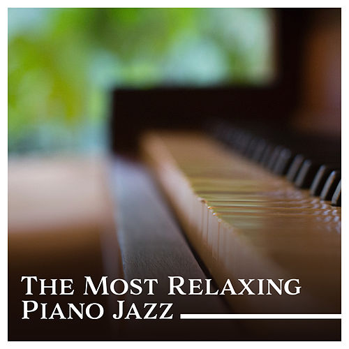 The Most Relaxing Piano Jazz – Instrumental Lounge Session, Beautiful Music for Easy Listening, Smooth Jazz Ambient de Piano Jazz Background Music Masters