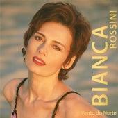 Vento do Norte by Bianca Rossini