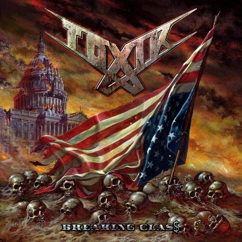 Breaking Class by Toxik
