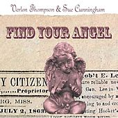 Find Your Angel by Verlon Thompson