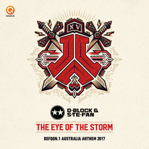 Eye of the Storm (Defqon.1 Australia Anthem 2017) by D-Block