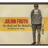 The Weak and the Wicked by Julian Fauth