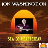 Sea of Heartbreak by Jon Washington
