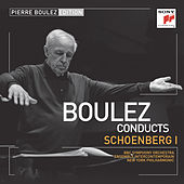 Pierre Boulez Edition: Schoenberg I by Various Artists