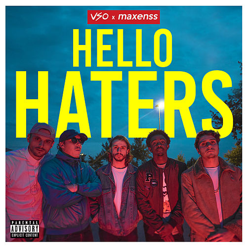 Hello Haters by Vso
