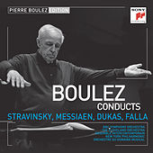 Pierre Boulez Edition: Stravinsky & Messiaen & Dukas & Falla by Various Artists
