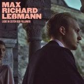 Liebe in Zeiten der Follower von Max Richard Leßmann