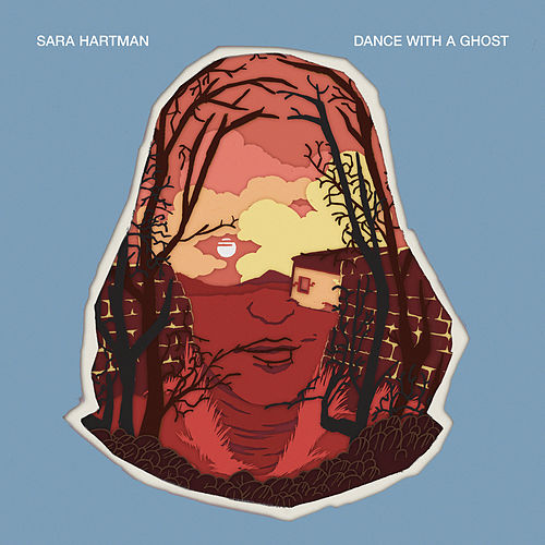 Dance With A Ghost by Sara Hartman