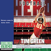 Football Hero (Unabridged) by Tim Green