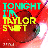 Style by Tonight i'm Taylor