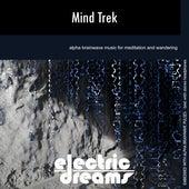 Mind Trek by Electric Dreams