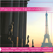 Play & Download Paris Au Feminin by Various Artists | Napster