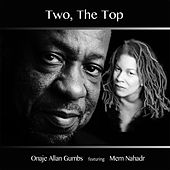 Two, the Top by Onaje Allan Gumbs
