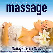 Music for Massage: Calm and Relaxing Piano Music for Spa Yoga Meditation Sleep Music and Massage Music by Massage Therapy Music