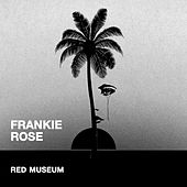 Red Museum by Frankie Rose