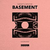 Basement by Daddy's Groove