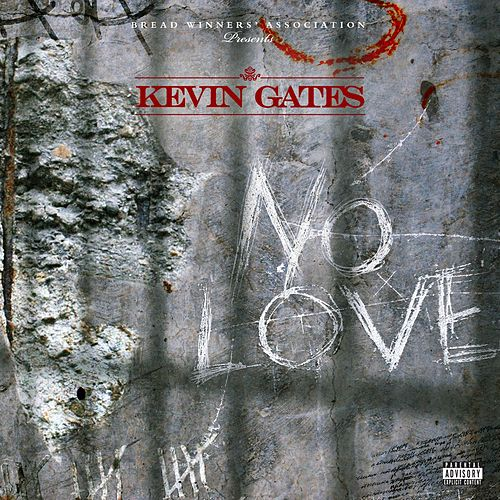 No Love de Kevin Gates