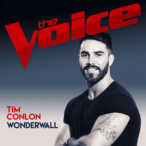 Wonderwall (The Voice Australia 2017 Performance) by Tim Conlon