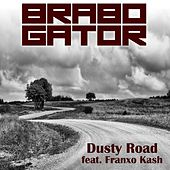 Dusty Road (feat. Franxo Kash) by Brabo Gator