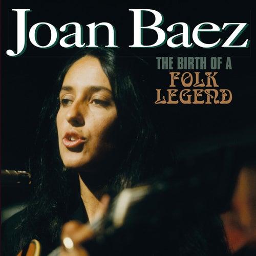 The Birth of a Folk Legend by Joan Baez