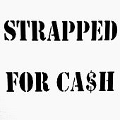 Love Sick von Strapped for Cash