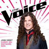 Carry On Wayward Son (The Voice Performance) by Josh West