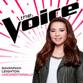 Unconditionally (The Voice Performance) by Savannah Leighton