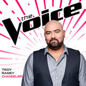 Chandelier (The Voice Performance) by Troy Ramey