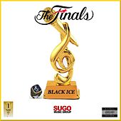 The Finals by Black Ice