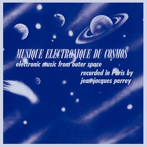 Electronic Music from Outer Space by Jean-Jacques Perrey