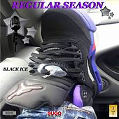 Regular Season by Black Ice